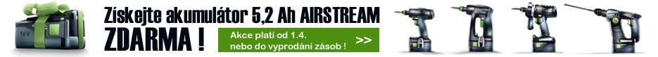 Akce Festool podzim akumulátor AIRSTREAM 5,2 Ah zdarma