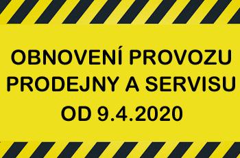 Obnovení provozu prodejny a servisu k 9.4.2020